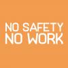No Safety No Work